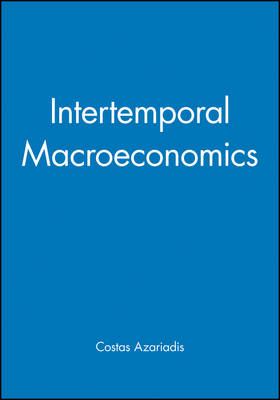Intertemporal Macroeconomics (Hardback)