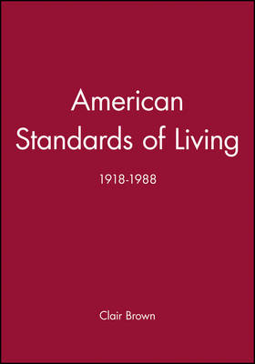 American Standards of Living (Hardback)