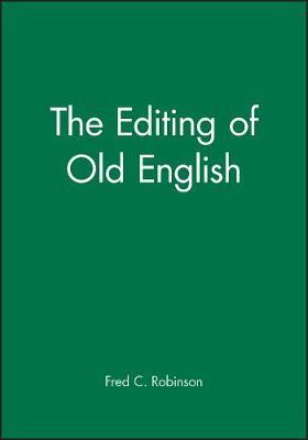 The Editing of Old English (Hardback)