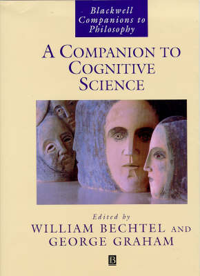 A Companion to Cognitive Science - Blackwell Companions to Philosophy (Hardback)