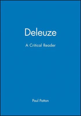 Deleuze: A Critical Reader - Blackwell Critical Reader (Paperback)