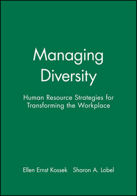 Managing Diversity: Human Resource Strategies for Transforming the Workplace (Paperback)