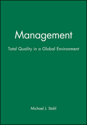 Management: Total Quality in a Global Environment (Hardback)