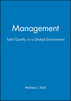 Management: Total Quality in a Global Environment (Paperback)