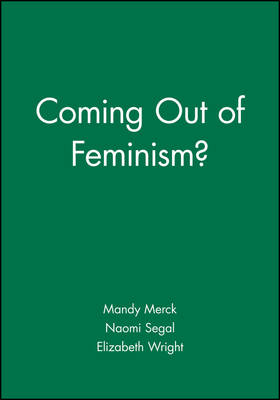 Coming Out of Feminism? (Hardback)
