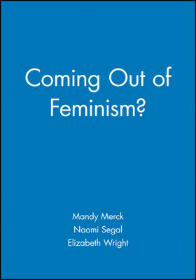 Coming out of Feminism? (Paperback)