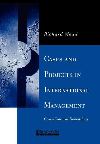 Cases and Projects in International Management: Cross-Cultural Dimensions (Paperback)