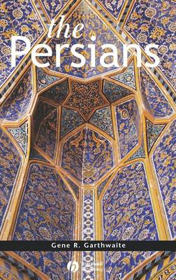 The Persians - Peoples of Asia (Hardback)