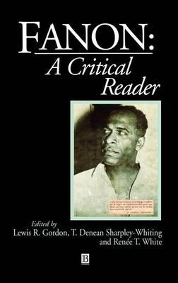 Fanon: A Critical Reader - Blackwell Critical Reader (Hardback)
