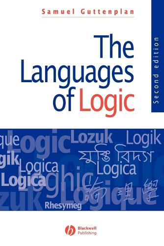 The Languages of Logic: An Introduction to Formal Logic (Paperback)
