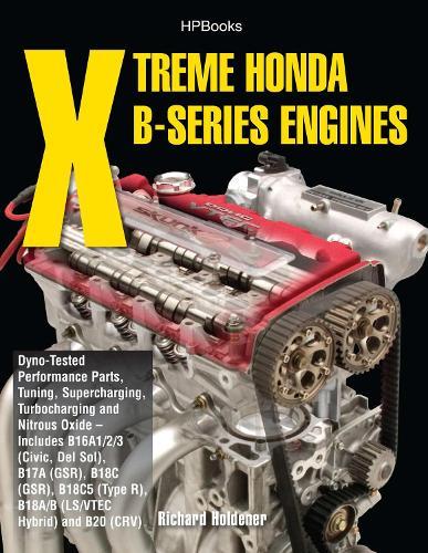 Xtreme Honda B-series Engines (Paperback)