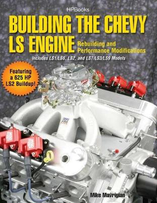 Building The Chevy Ls Engine (Paperback)