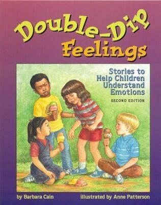Double-dip Feelings: Stories to Help Children Understand Emotions (Paperback)