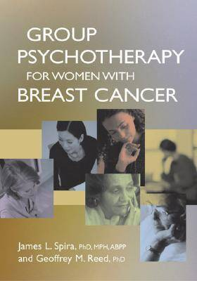 Group Psychotherapy for Women with Breast Cancer (Hardback)