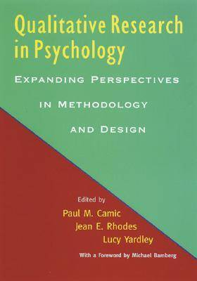 Qualitative Research in Psychology: Expanding Perspectives in Methodology and Design (Hardback)