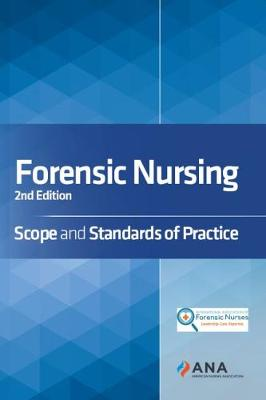 Forensic Nursing: Scope and Standards of Practice (Paperback)