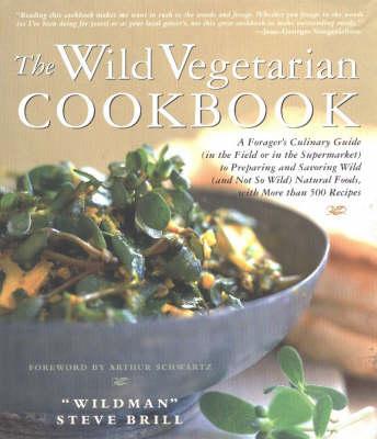 Wild Vegetarian Cookbook (Hardback)