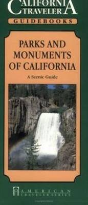Parks & Monuments of California: A Scenic Guide (Paperback)