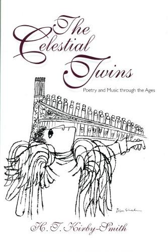 The Celestial Twins: Poetry and Music Through the Ages (Hardback)