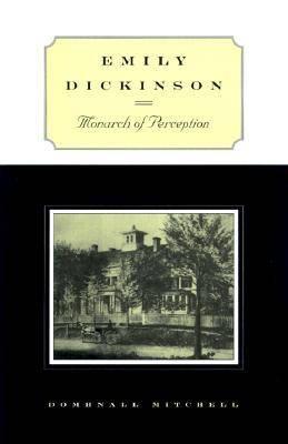 Emily Dickinson: Monarch of Perception (Hardback)
