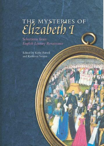 The Mysteries of Elizabeth I: Selections from English Literary Renaissance (Paperback)