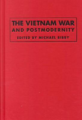 The Vietnam War and Postmodernity (Hardback)