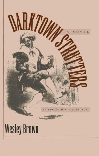 Darktown Strutters: A Novel (Paperback)