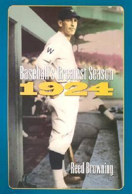 Baseball's Greatest Season, 1924 (Hardback)