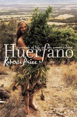 Huerfano: A Memoir of Life in the Counterculture (Hardback)