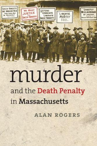 Murder and the Death Penalty in Massachusetts (Paperback)