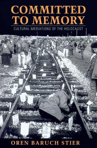 cultural memory of the holocaust