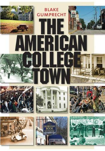The American College Town (Paperback)