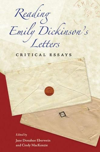 Reading Emily Dickinson's Letters: Critical Essays (Paperback)