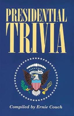 Presidential Trivia (Paperback)