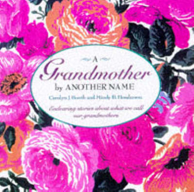 Grandmother by Another Name (Paperback)
