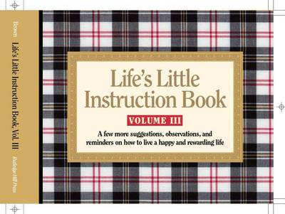 Lifes Little Instruction Book 3 By H Jackson Brown Jr Waterstones
