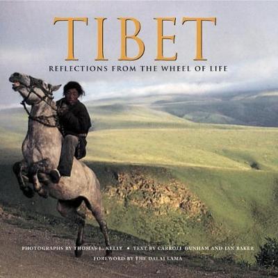 Tibet: Reflections from the Wheel of Life (Hardback)