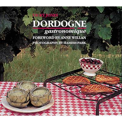 Dordogne Gastronomique (Hardback)