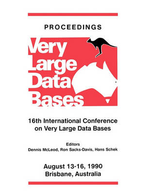 Proceedings 1990 VLDB Conference: 16th International Conference on Very Large Data Bases (Paperback)
