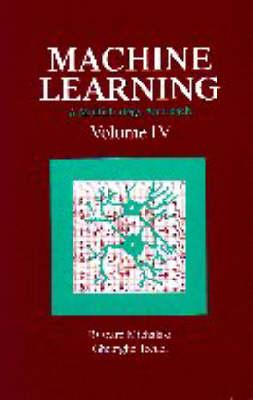 Machine Learning: A Multistrategy Approach, Volume IV (Hardback)