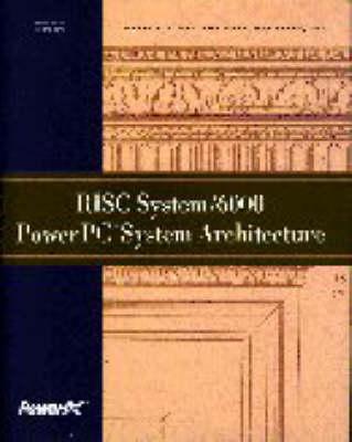 RISC System/6000 PowerPC System Architecture (Hardback)