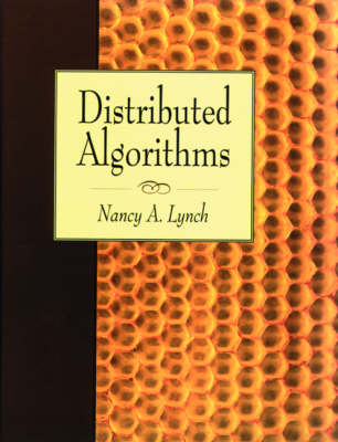 Distributed Algorithms - The Morgan Kaufmann Series in Data Management Systems (Hardback)