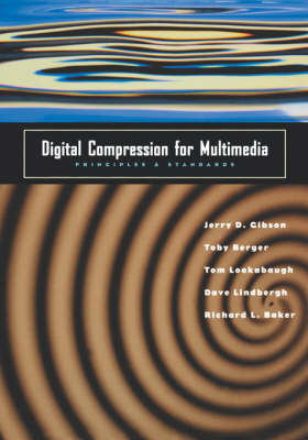 Digital Compression for Multimedia: Principles and Standards - The Morgan Kaufmann Series in Multimedia Information and Systems (Hardback)