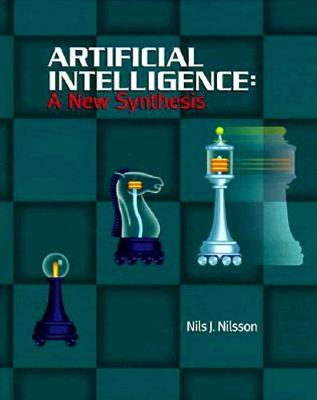 Artificial Intelligence: A New Synthesis - The Morgan Kaufmann Series in Artificial Intelligence (Hardback)