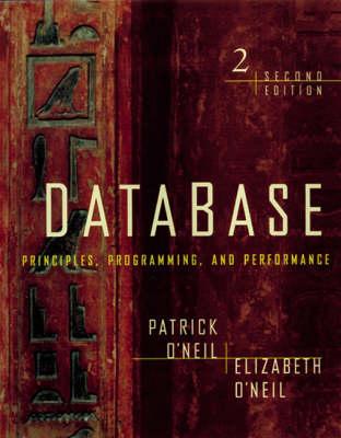Database: Principles, Programming and Performance (Paperback)