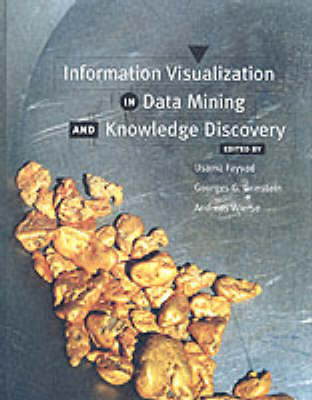 Information Visualization in Data Mining and Knowledge Discovery (Hardback)