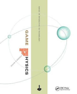 Game Physics - The Morgan Kaufmann Series in Interactive 3D Technology (Hardback)