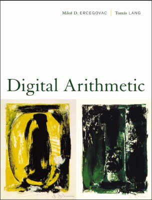 Digital Arithmetic - The Morgan Kaufmann Series in Computer Architecture and Design (Hardback)