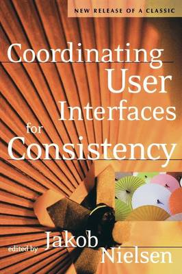 Coordinating User Interfaces for Consistency - Interactive Technologies (Paperback)