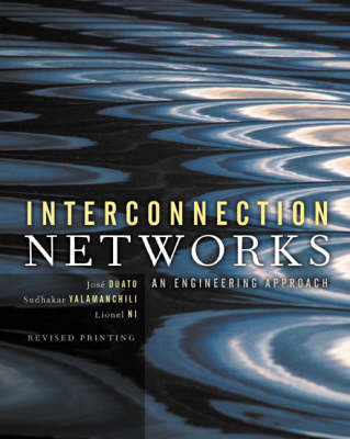 Interconnection Networks - The Morgan Kaufmann Series in Computer Architecture and Design (Hardback)